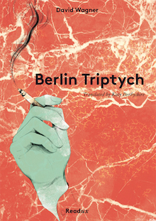 Berlin Triptych by David Wagner